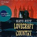 Lovecraft Country Hörbuch von Matt Ruff Gesprochen von: Simon Jäger