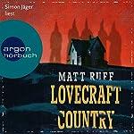 Lovecraft Country | Matt Ruff