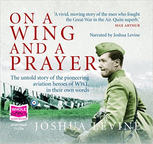 Book On a Wing and a Prayer (unabridged audio book)