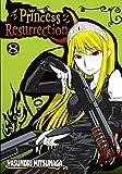 Princess Resurrection Vol. 8