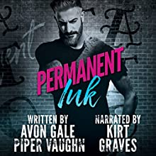 Permanent Ink: Art and Soul, Book 1 Audiobook by Piper Vaughn, Avon Gale Narrated by Kirt Graves