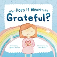 What Does It Mean To Be Grateful?