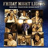 Friday Night Lights: Original Television Soundtrack