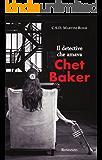 Il detective che amava Chet Baker