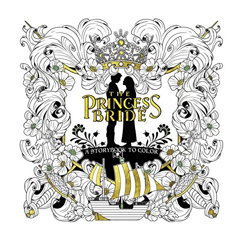 THE PRINCESS BRIDE A STORYBOOK TO COLOR