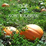 Echoes   Michael Adashefski