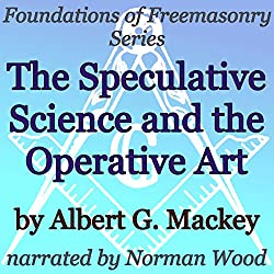 The Speculative Science and the Operative Art