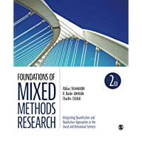 Foundations of Mixed Methods Research: Integrating Quantitative and Qualitative Approaches in the Social and Behavioral…