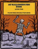 My Halloween Fun Book Level Two, Elizabeth C. Axford et al, 1931844305