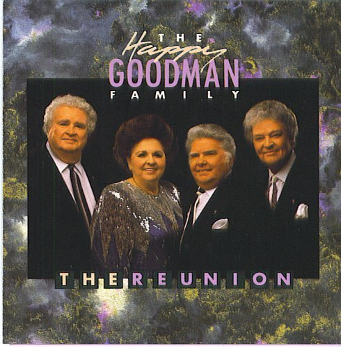 (The Happy Goodman Family: The Reunion)