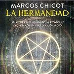 La Hermandad [The Brotherhood]   Marcos Chicot
