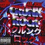 Crunk Rock [Explicit]