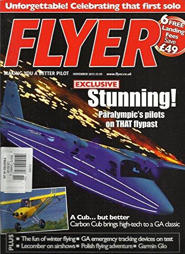 FLYER, NOVEMBER, 2012 (MAKING YOU A BETTER PILOT) A CUB BUT BETTER