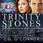 Trinity Stones: The Angelorum Twelve Chronicles, Book 1 | LG O'Connor