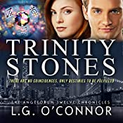 Trinity Stones: The Angelorum Twelve Chronicles, Book 1 | LG O'Connor