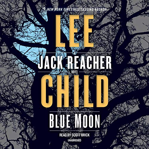 Book Cover: Blue Moon: A Jack Reacher Novel
