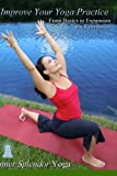 Improve Your Yoga Practice From Basics to Expansion with Kanta Barrios