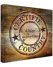 Certifié country - d'hier à aujourd'hui