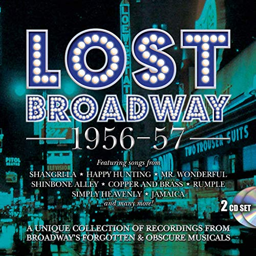 Lost Cast - Lost Broadway 1956-1957: Broadway's Forgotten & Obscure Musicals /Various