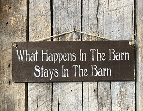 What Happens In The Barn Stays In The Barn - Funny Pallet Wood ()