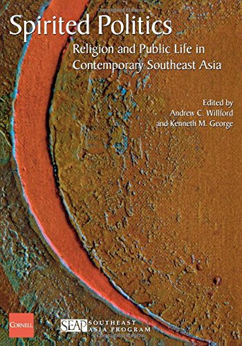 Spirited Politics: Religion and Public Life in Contemporary Southeast Asia (Studies on Southeast Asia)