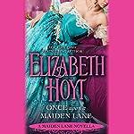 Once Upon a Maiden Lane: A Maiden Lane Novella | Elizabeth Hoyt