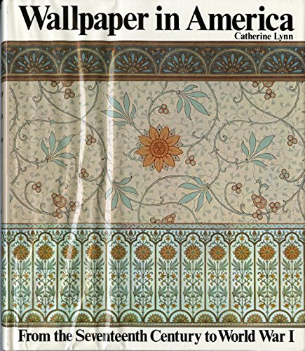 wallpaper-in-america-from-the-seventeenth-century-to-world-war-i