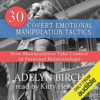 How Manipulators Take Control in Personal Relationships - Adelyn Birch