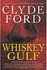 Whiskey Gulf by Dr. Clyde W. Ford (2009-07-14) Hardcover