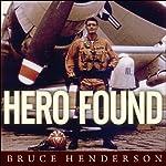 Hero Found: The Greatest POW Escape of the Vietnam War | Bruce Henderson