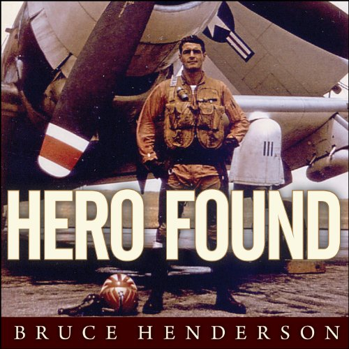 Hero Found: The Greatest POW Escape of the Vietnam War by Tantor Audio