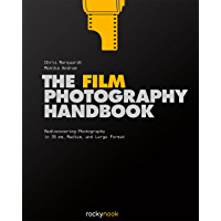 The Film Photography Handbook: Rediscovering Photography in 35mm, Medium, and Large Format book cover