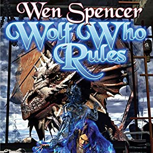 Wolf Who Rules Hörbuch