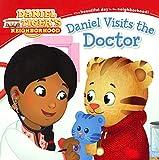 Daniel Visits The Doctor (Turtleback School & Library Binding Edition) (Daniel Tiger's Neighborhood)