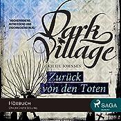 Zurück von den Toten (Dark Village 4)   Kjetil Johnsen