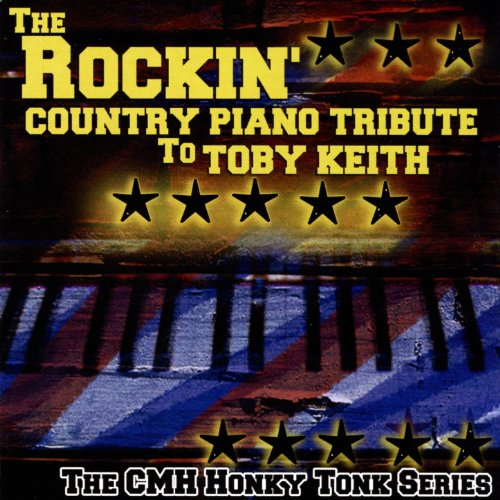 The Rockin' Country Piano Tribute To Toby - Country Bluegrass Piano