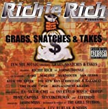 Richie Rich Presents Grabs, Snatches & Takes by RICHIE RICH (2004-09-28)