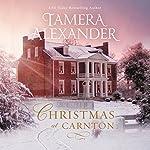 Christmas at Carnton: A Novella | Tamera Alexander