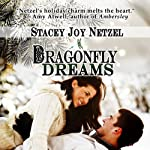 Dragonfly Dreams | Stacey Joy Netzel