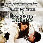 Dragonfly Dreams by Stacey Joy Netzel