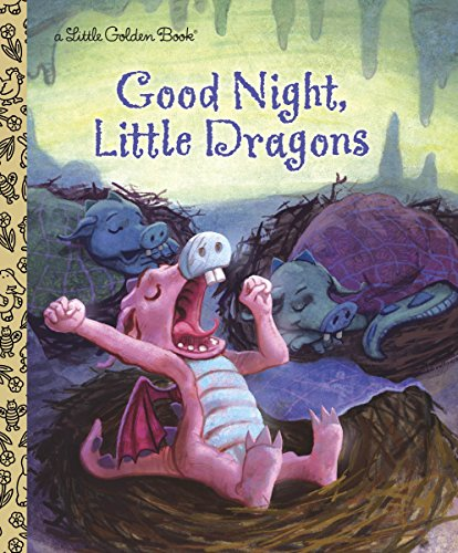 Good Night, Little Dragons (Little Golden Book)