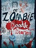 Zombie Doodle Diaries, Simon Balley, 1607104385