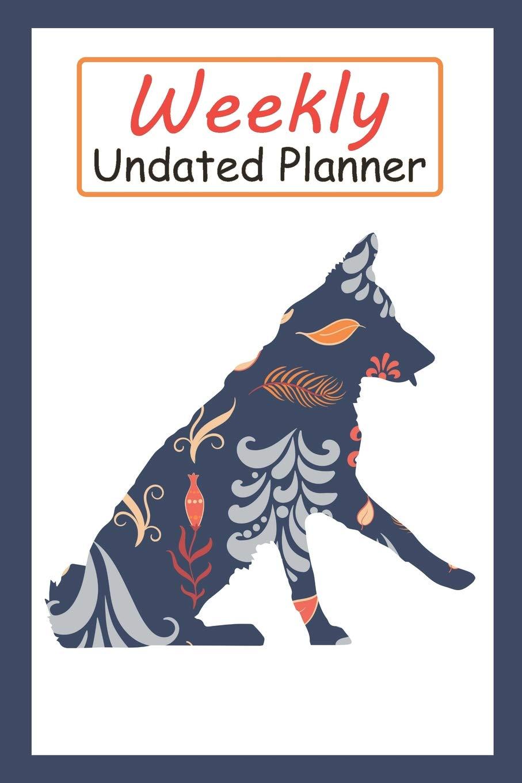 Weekly Undated Planner: 52 Weeks Planner With Blue Flower ...