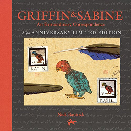 Download Griffin and Sabine, 25th Anniversary Limited Edition: An Extraordinary Correspondence pdf epub