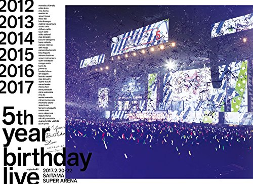 乃木坂46 / 乃木坂46 5th YEAR BIRTHDAY LIVE 2017.2.20-22 SAITAMA SUPER ARENA [完全生産限定盤]