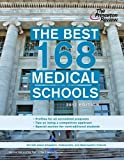 The Best 168 Medical Schools, 2012 Edition (Graduate School Admissions Guides) by Princeton Review (2011-10-11) Paperback