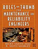 img - for Rules of Thumb for Maintenance and Reliability Engineers book / textbook / text book