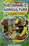 The Quest for Sustainable Agriculture and Land Use 9780868403748