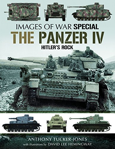 The Panzer IV: Hitler's Rock (Images of War)