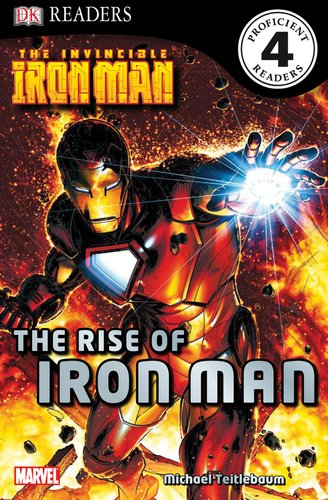 DK Readers L4: The Invincible Iron Man: The Rise of Iron Man by DK CHILDREN